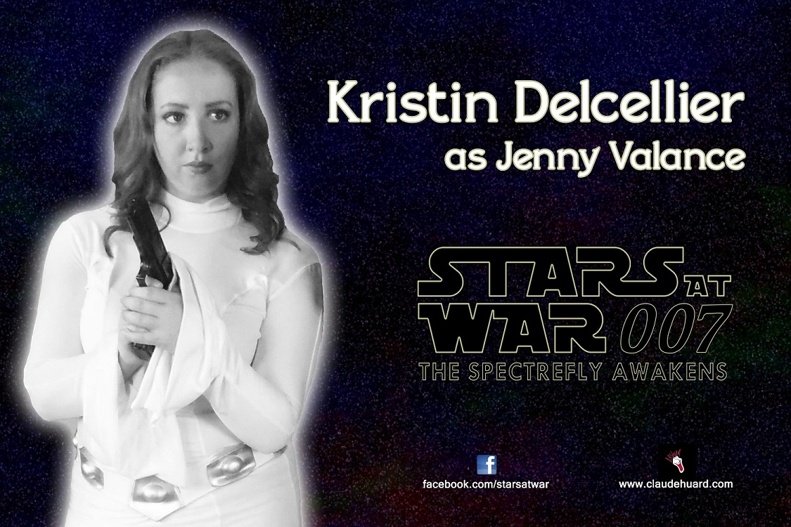 Kristin Delcellier is Jenny Valance in Stars at War 007 - The Spectrefly Awakens