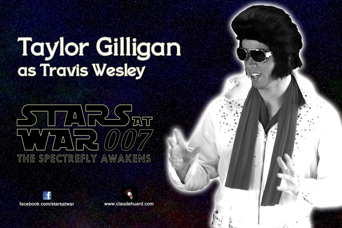 Taylor Gilligan is Travis Wesley in Stars at War 007 - The Spectrefly Awakens