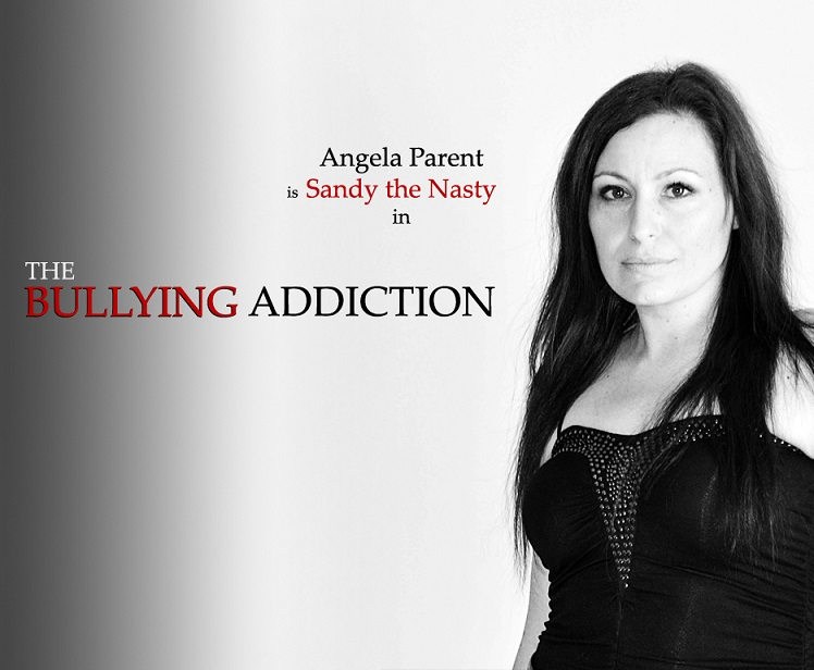 Angela Parent is Sandy the Nasty in THE BULLYING ADDICTION...