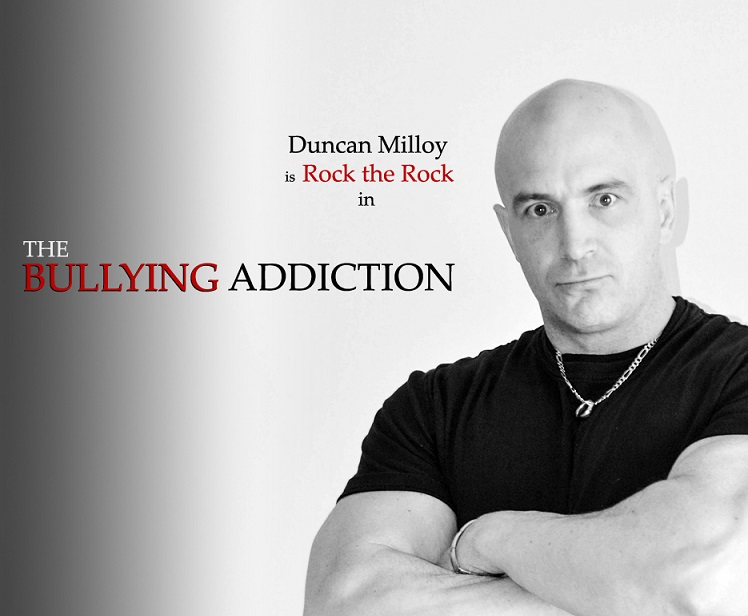 Duncan Milloy is Rock the Rock in THE BULLYING ADDICTION...